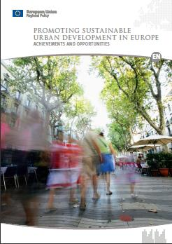 Promoting sustainable urban development in Europe - ACHIEVEMENTS AND OPPORTUNITIES