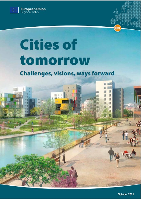 Cities of Tomorrow- challenges, visions, ways forward