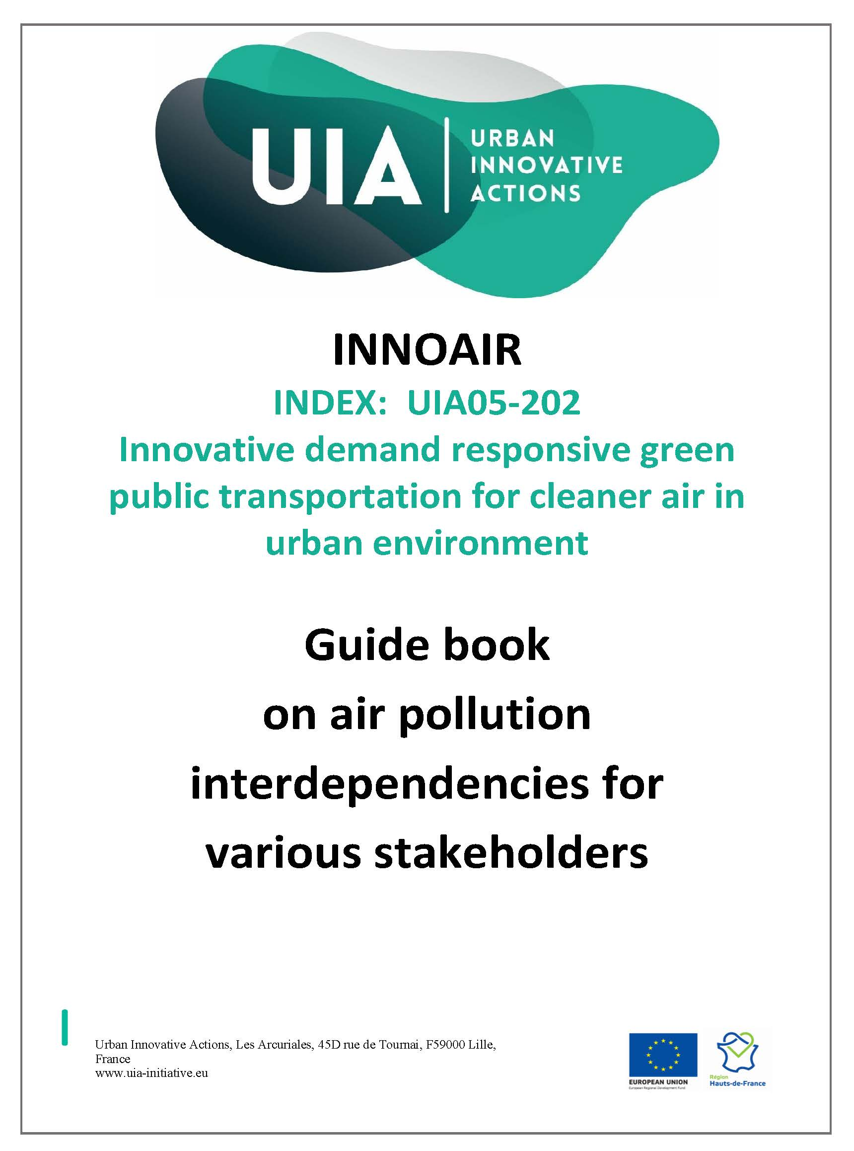 THE GUIDEBOOK ON AIR POLLUTION INTERDEPENDENCIES FOR VARIOUS STAKEHOLDERS IS NOW PUBLISHED